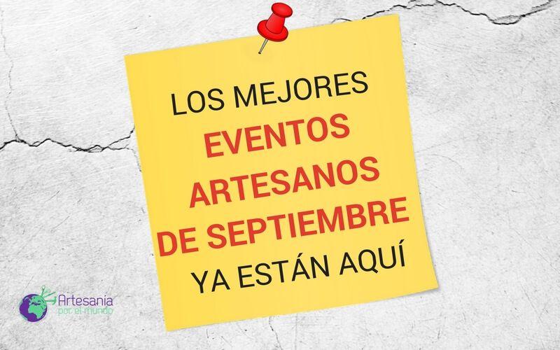eventos artesanos septiembre