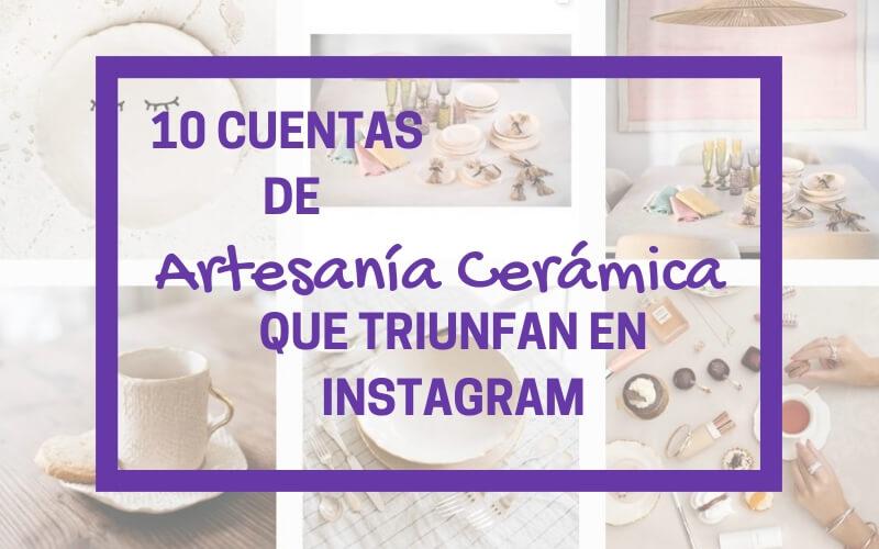 mejores cuentas de instagram de ceramica