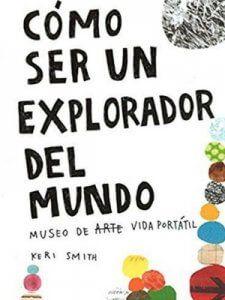libro como ser explorador del mundo