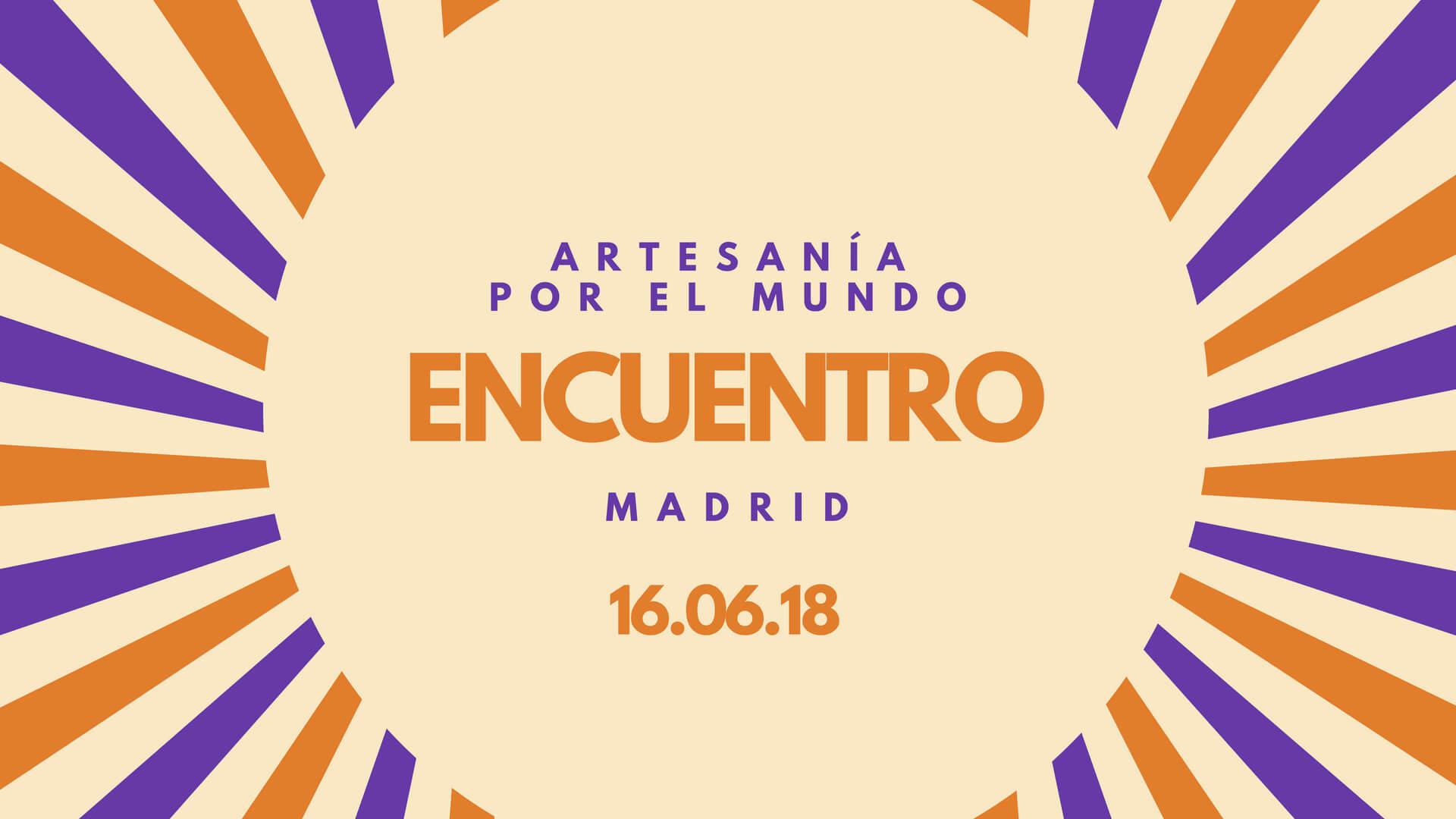Quedada artesana en Madrid